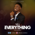 [Download Mp3] Freshflame – My Everything