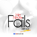 [Free Download] Jay Ice - He Never Fail
