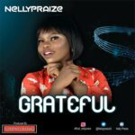[Download Mp3] Nellypraize – Grateful