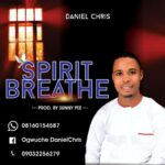 [Download mp3] Daniel Chris – Spirit Breathe