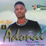 [Download mp3] Chris Ben – Adonai