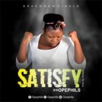 [Free Download] Opephils – Satisfy